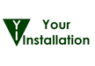 Your Installation