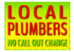 LOCAL Plumbers - 07022 265056 - NO CALL OUT CHARGE.